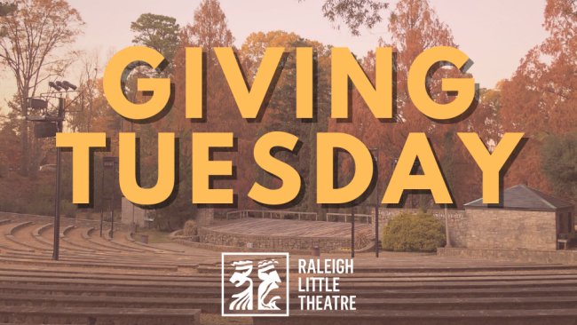 Donate to Raleigh Little Theatre today & double your impact!